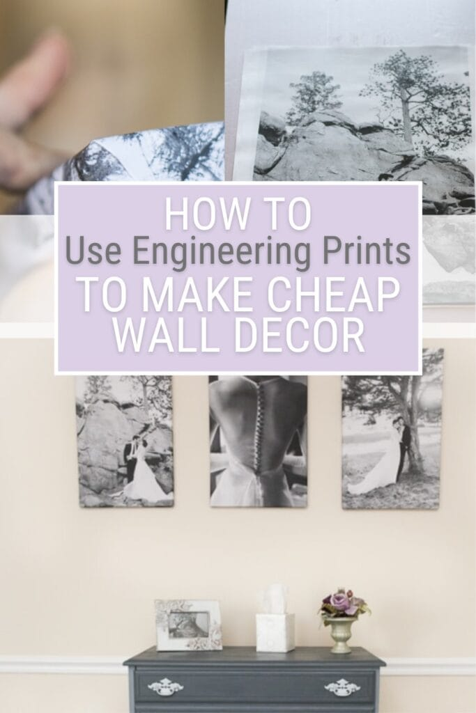 image collage of engineered prints with text How to Use Engineering Prints to Make Cheap Wall Decor