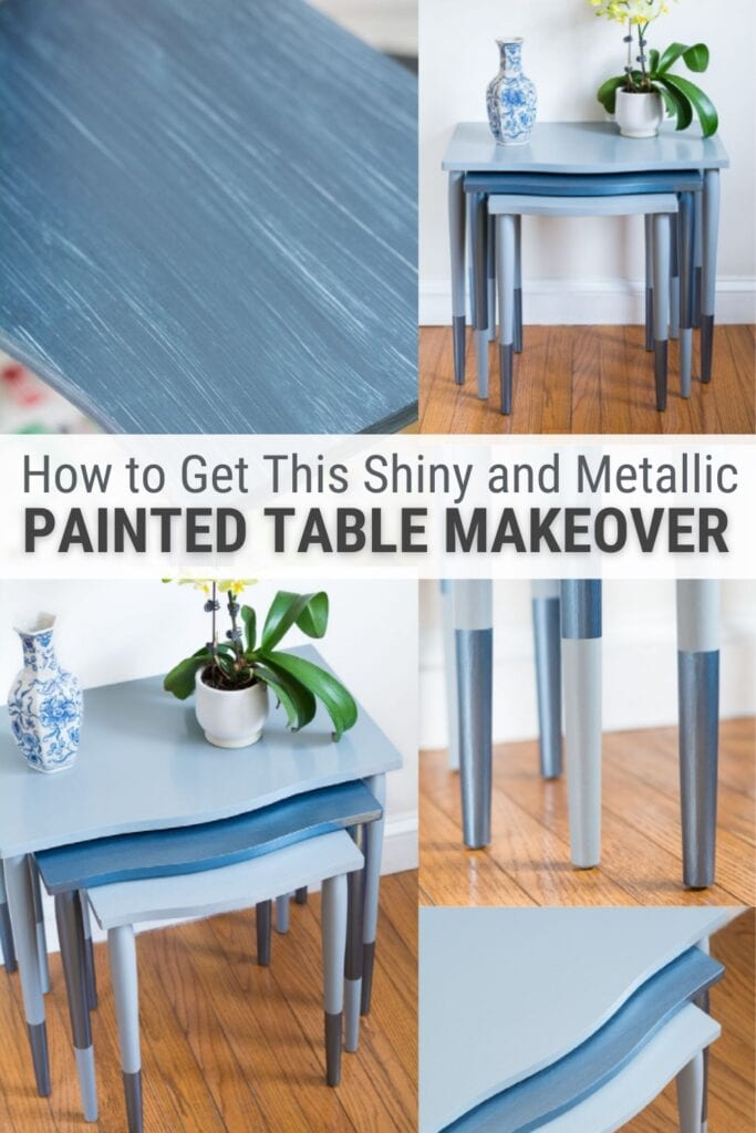 image collage of painting tables with text How to Get This Shiny and Metallic Painted Table Makeover