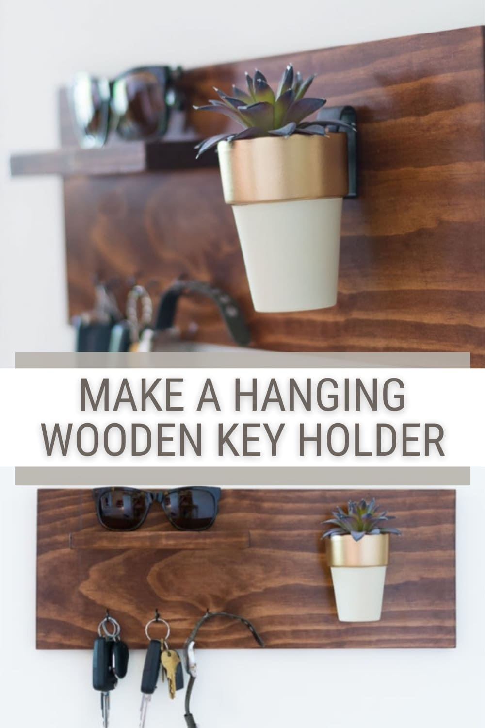 two images of wooden key holder with text Make a Hanging Wooden Key Holder
