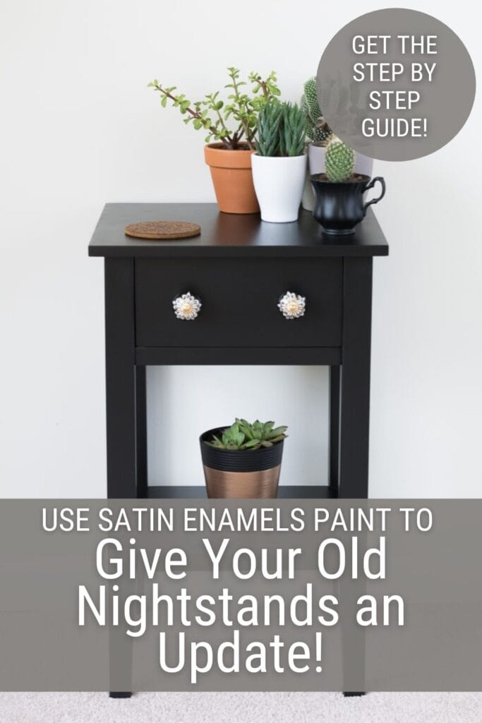 Nightstand with plants and text Use Satin Enamels Paint to Give Your Old Nightstands an Update