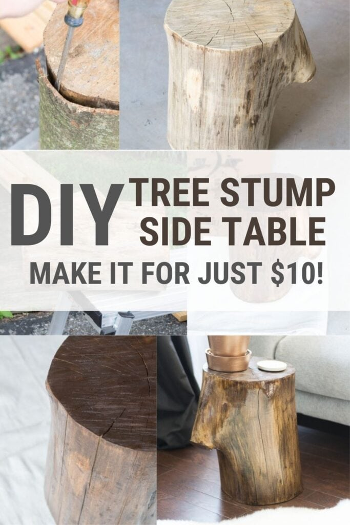 image collage of steps to make tree stump table with text DIY Tree Stump Side Table Make it For Just $10