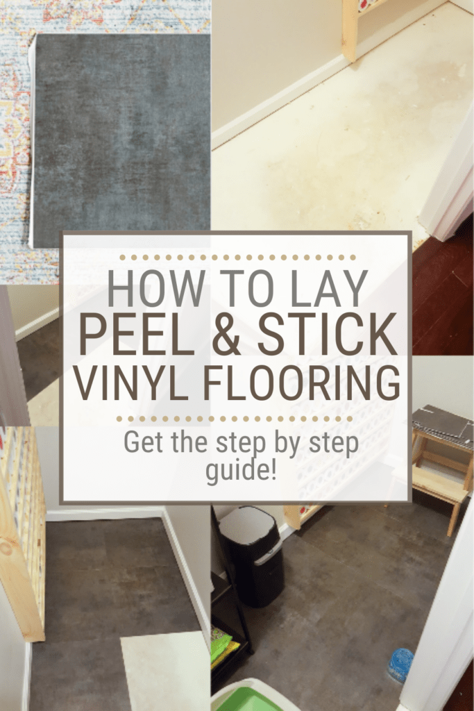 Image collage of peel and stick tile with text overlay Learn How To Lay Vinyl Flooring the Quick and Easy Way