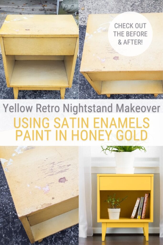 image collage of before and after of retro nightstand makeover with text Yellow Retro Nightstand Makeover Using satin enamels paint in honey gold