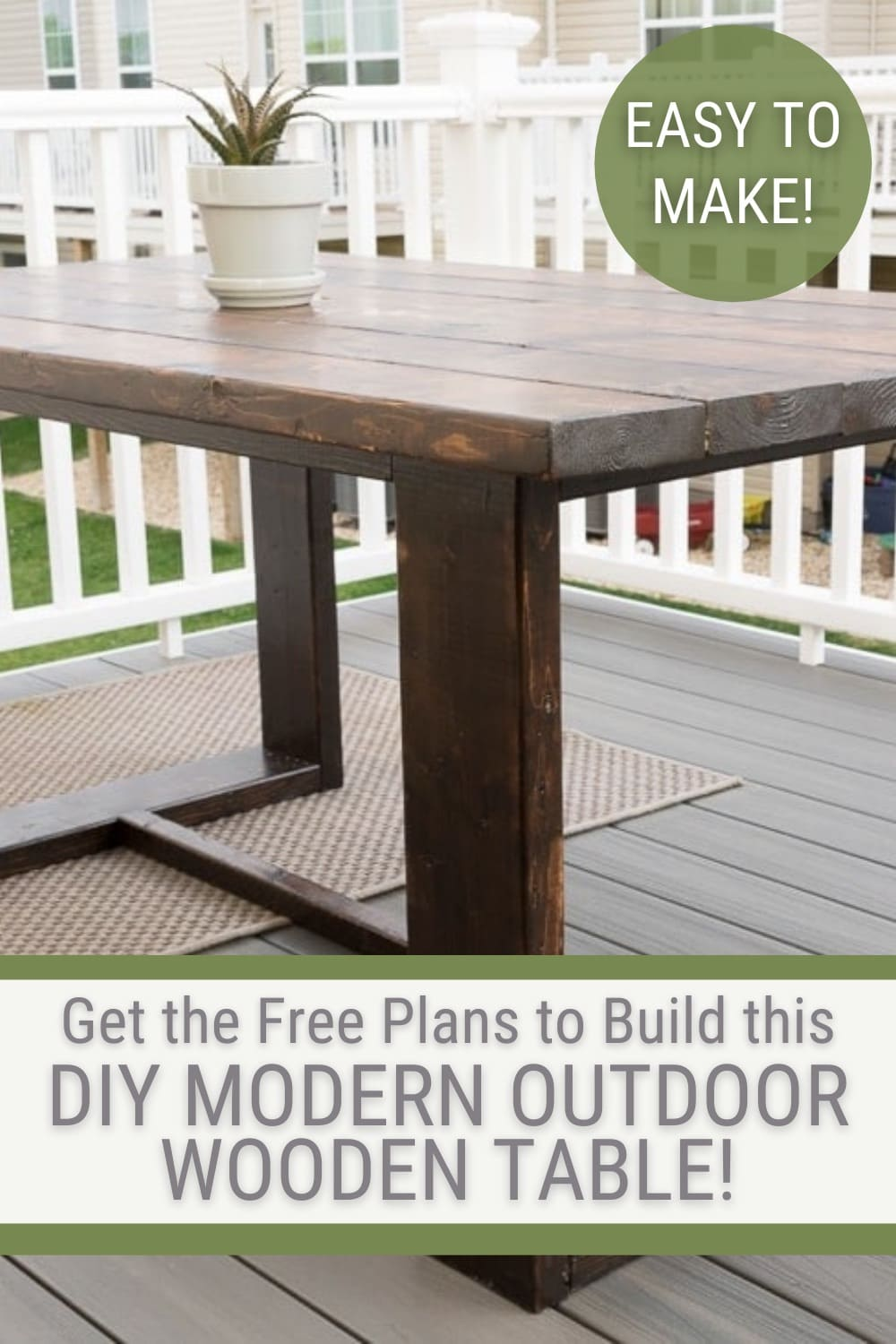 modern outdoor dining table with text Get the free plans to build this DIY modern outdoor wooden table
