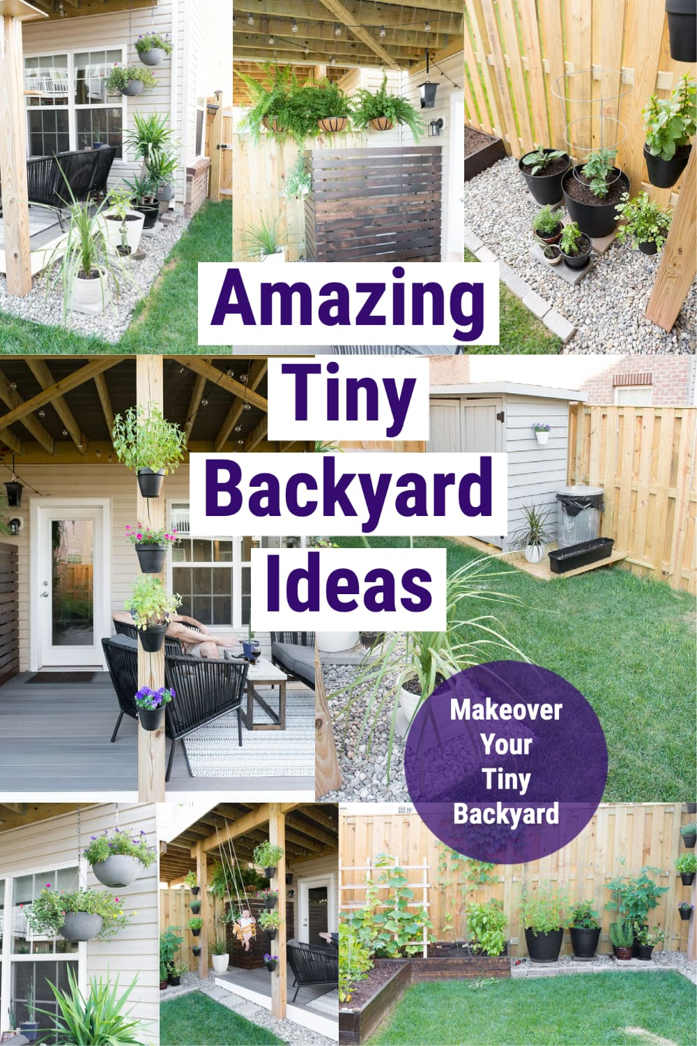 image collage of tiny backyard ideas with text Amazing Tiny Backyard Ideas