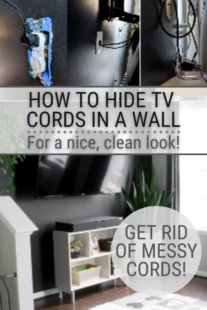 image of TV mounted on the wall with text How To Hide TV Cords In A Wall For a Nice Clean Look