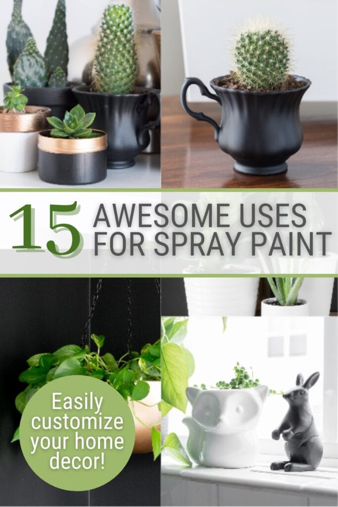 image collage of decor updated with spray paint with text 15 Awesome Uses for Spray Paint