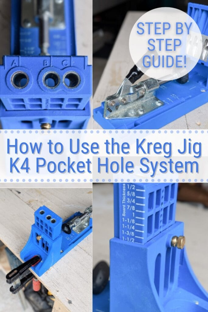 image collage of the kreg jig K4 with text How to Use the Kreg Jig K4 Pocket Hole System