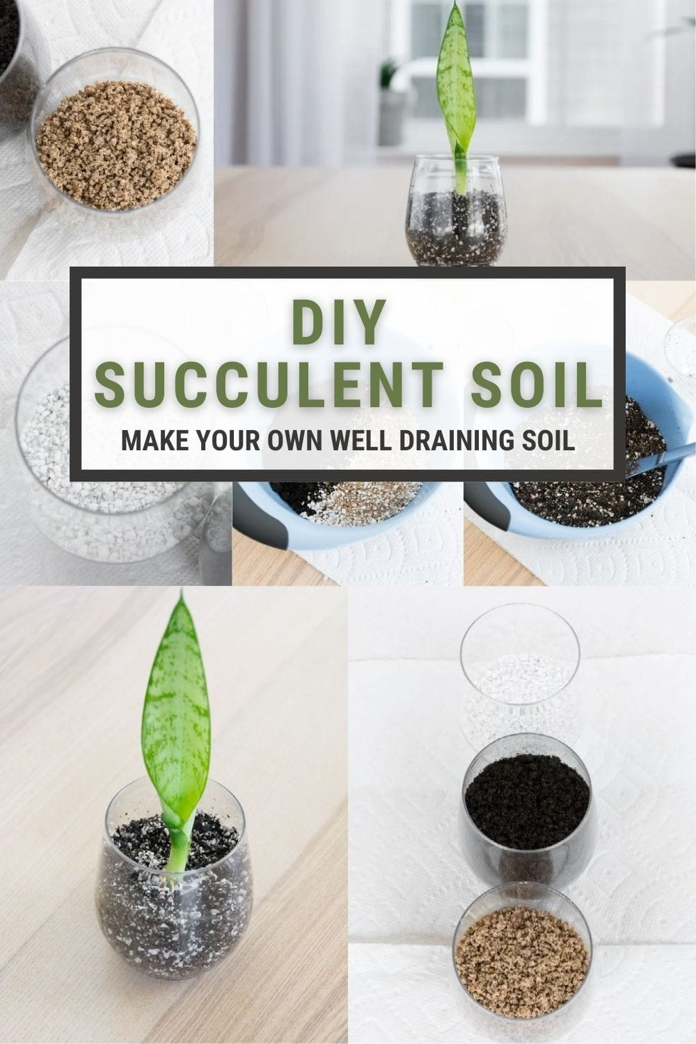 image collage of DIY succulent soil with text DIY succulent Soil, make your own well draining soil