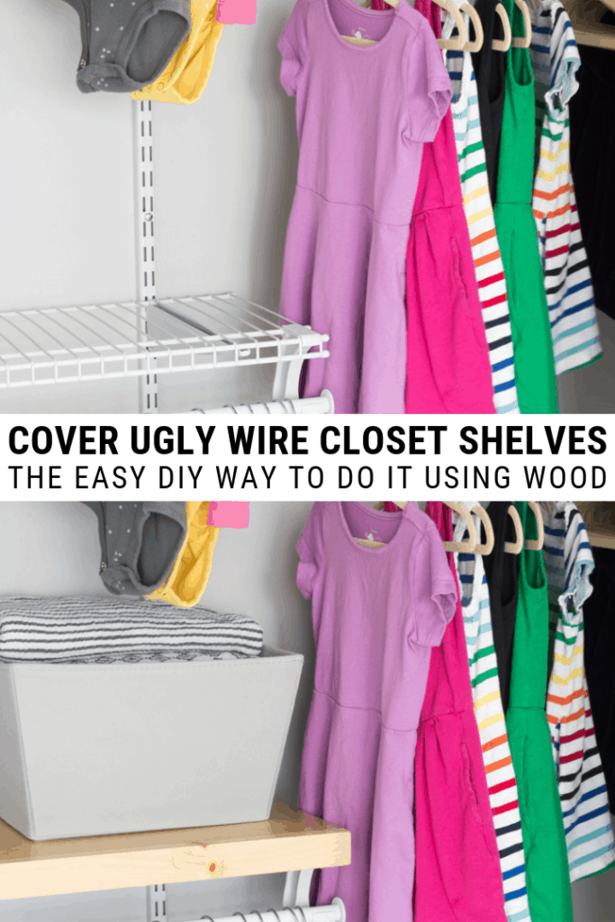Cover wire shelves with wood
