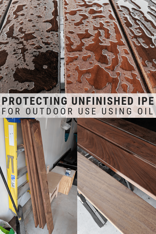 Protecting Unfinished Ipe Using Oil