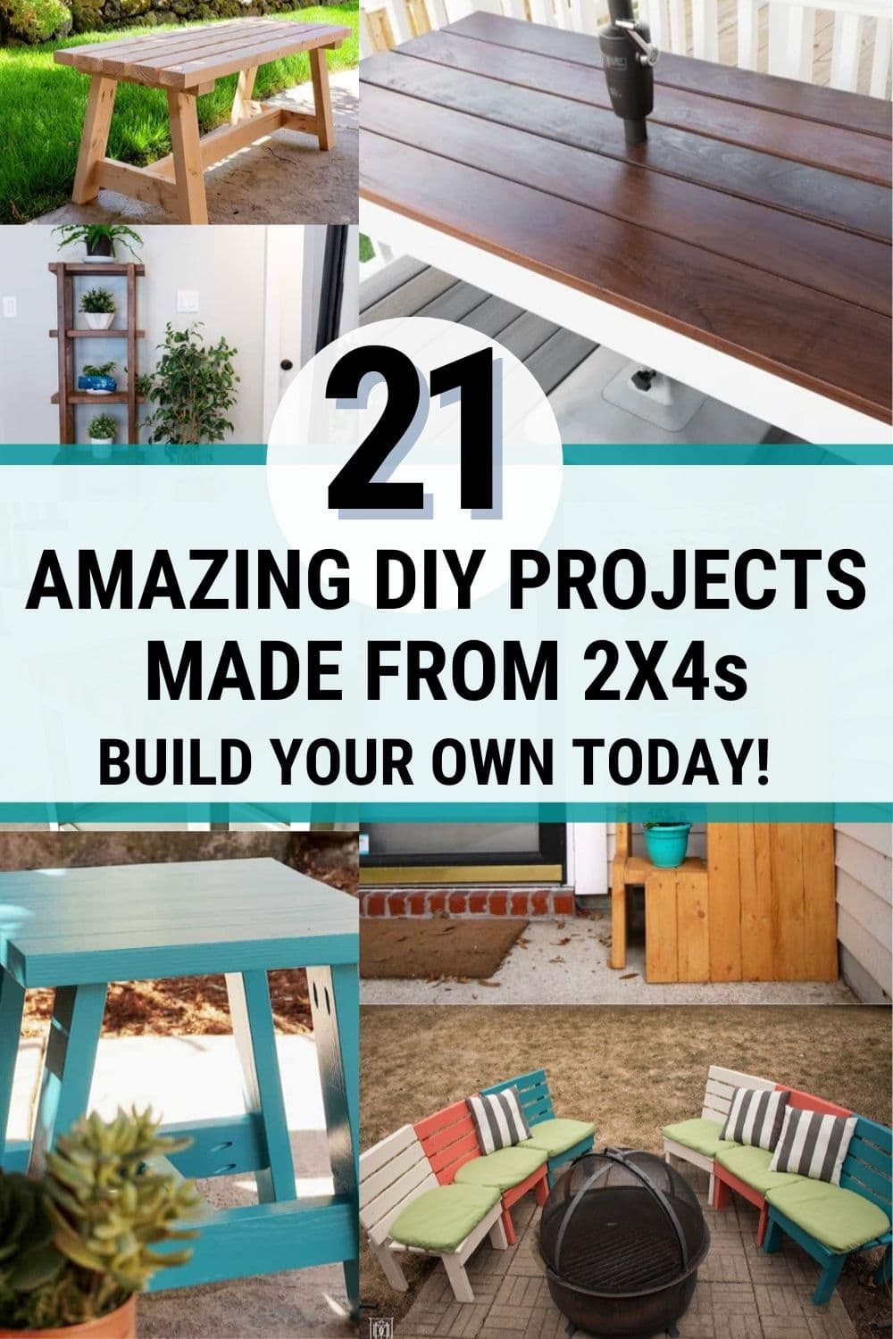 image collage of 2x4 projects with text 21 amazing diy projects made from 2x4s