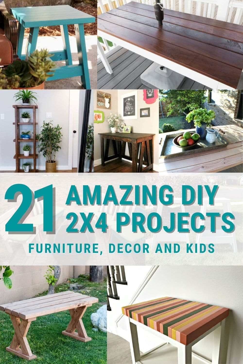 image collage of 2x4 projects with text 21 amazin gdiy 2x4 projects, furniture, decor and kids