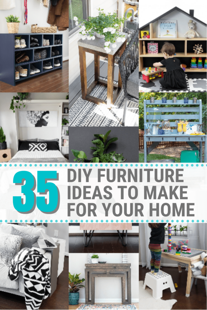 Image collage of DIY furniture ideas for the home with text 35 DIY Furniture Ideas to Make for Your Home