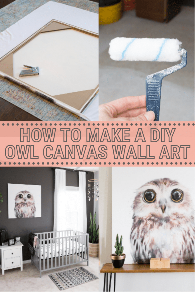 image collage of DIY canvas owl art with text How to Make a DIY Owl Canvas Wall Art