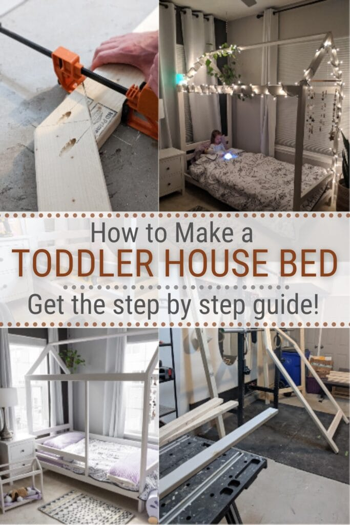 image collage on making a DIY Toddler House Bed with text How to Make a Toddler House Bed, Get the Step by Step Guide