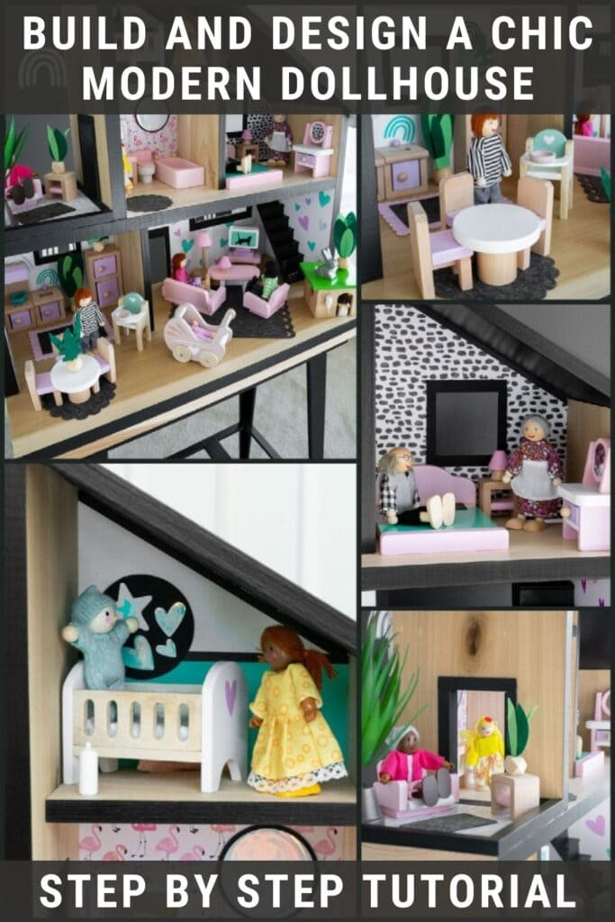 image collage of modern DIY dollhouse with text Build and Design a chic Modern Dollhouse, Step by Step Tutorial