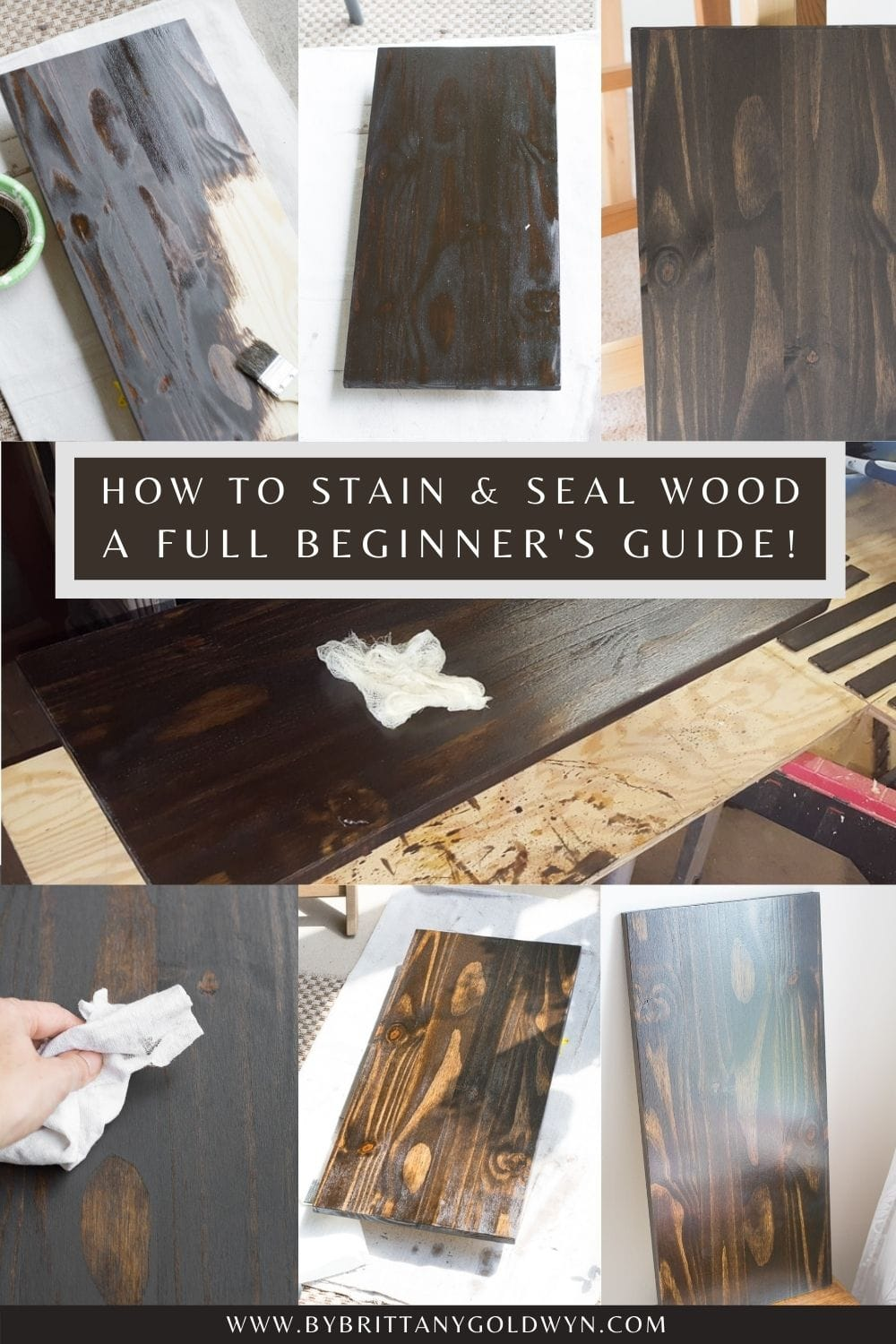 pinnable graphic with collage of images and text overlay about how to stain and seal wood