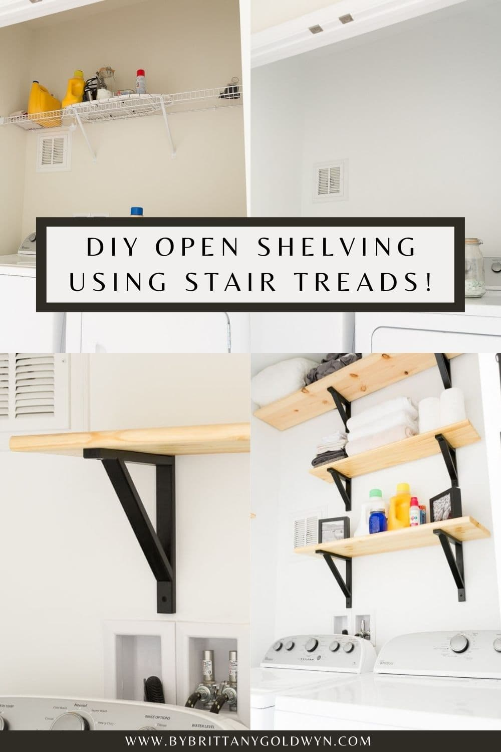 shelves above washer and dryer with towels on them text overlay Easy Open Shelving Using Stair Treads