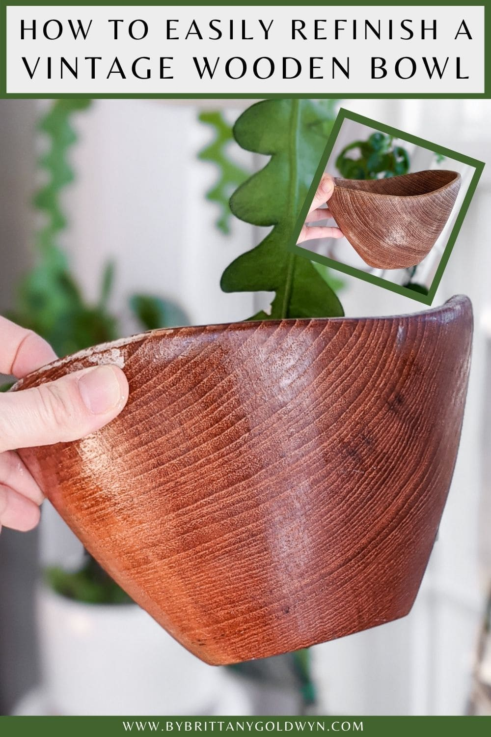 pinnable graphic with images of a polished wooden bowl with text overlay about how to refinish a vintage wooden bowl