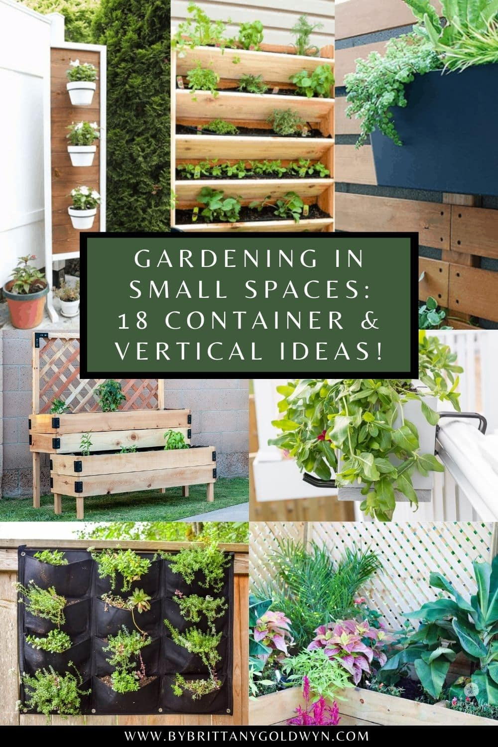 image collage with small space garden idea pics and text overlay about container and vertical gardening