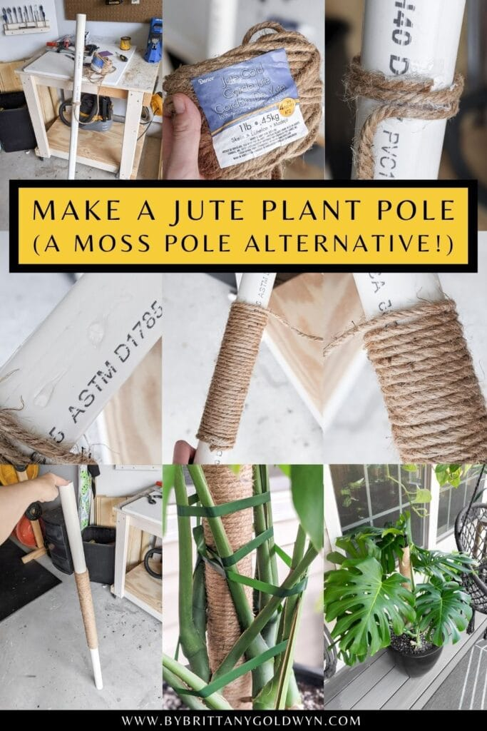 pinnable graphic with images of a DIY jute plant pole that is an alternative to a moss pole with images of the process and text overlay